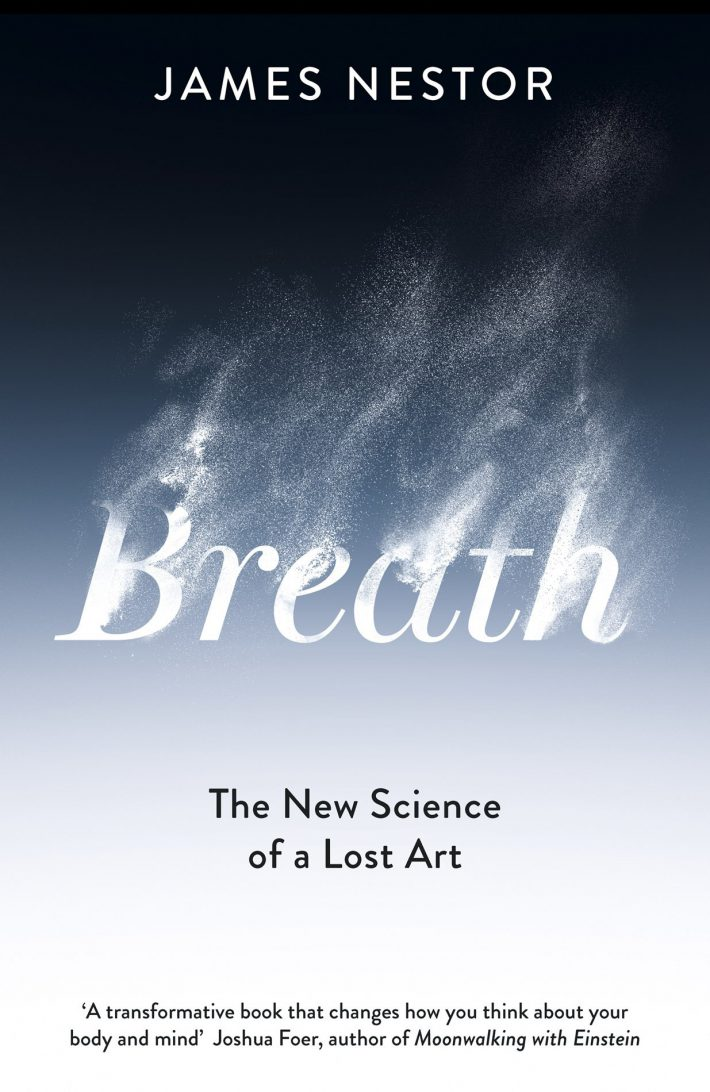 Breath The New Science of a Lost Art, UK Edition
