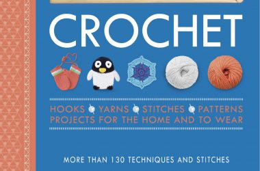 Crochet Over 130 Techniques and Stitches
