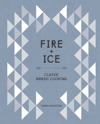 Fire and Ice Classic Nordic Cooking