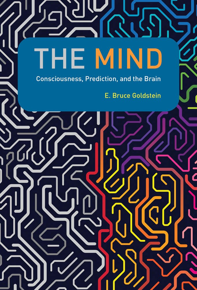 The Mind Consciousness, Prediction, and the Brain (The MIT Press)