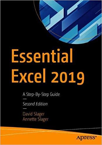 Essential Excel 2019: A Step-By-Step Guide