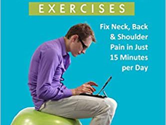Reverse Bad Posture Exercises: Fix Neck, Back & Shoulder Pain in Just 15 Minutes per Day