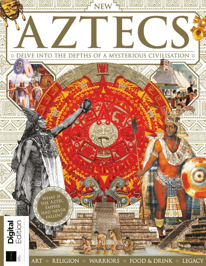 All About History Book of the Aztecs – 3rd Edition , 2021