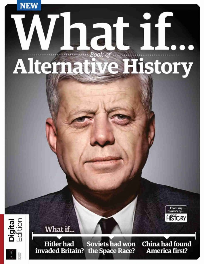 All About History What If, Book of Alternative History - 7th Edition, 2021