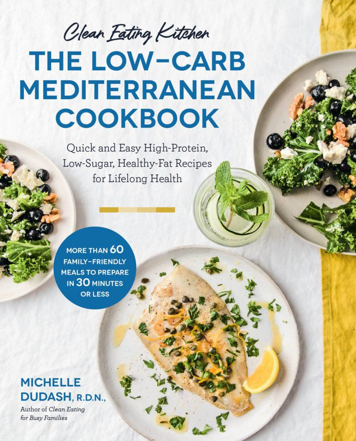 Clean Eating Kitchen The Low-Carb Mediterranean Cookbook