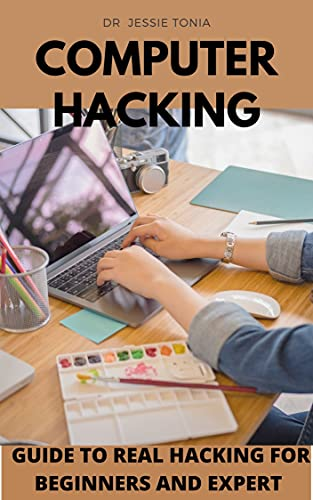 Computer Hacking Guide To Real Hacking For Beginners And Expert
