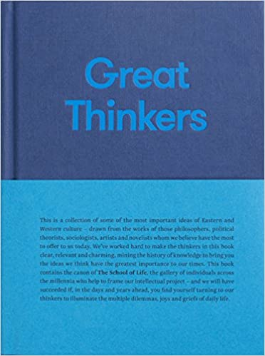 Great Thinkers Simple tools from sixty great thinkers to improve your life today