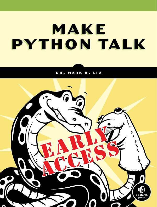 Make Python Talk Build Apps with Voice Control and Speech Recognition (Early Acess)