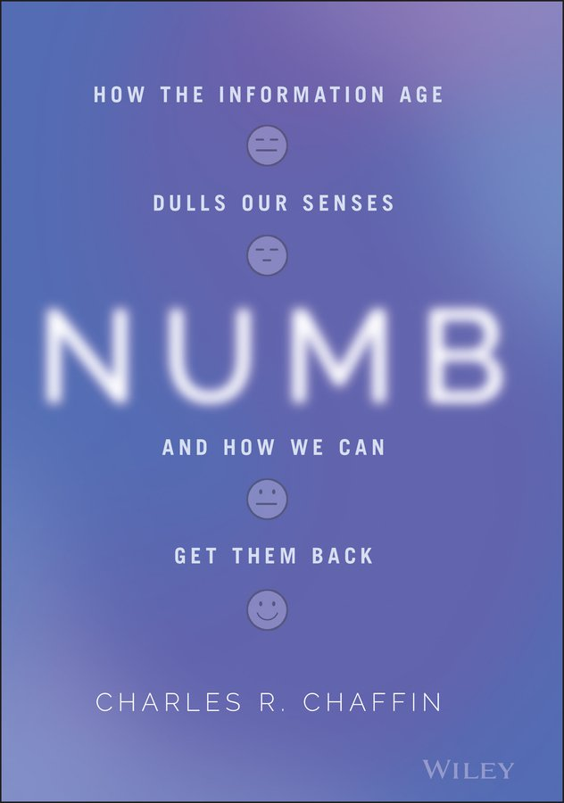 Numb-How-the-Information-Age-Dulls-Our-Senses-and-How-We-Can-Get-them-Back