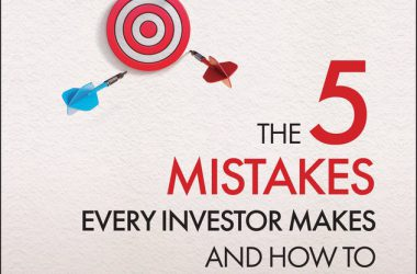 The 5 Mistakes Every Investor Makes and How to Avoid Them Getting Investing Right, 2nd Edition