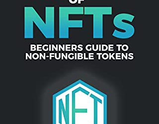 The Abc'S Of Nft'S A Beginners Guide To Non-Fungible Tokens