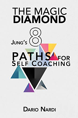 The Magic Diamond Jung's 8 Paths for Self-Coaching