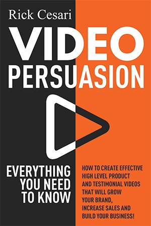 Video Persuasion Everything You Need to Know