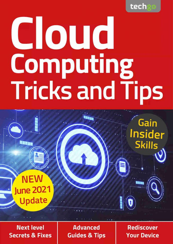 Cloud Computing, Tricks And Tips - 6nd Edition 2021