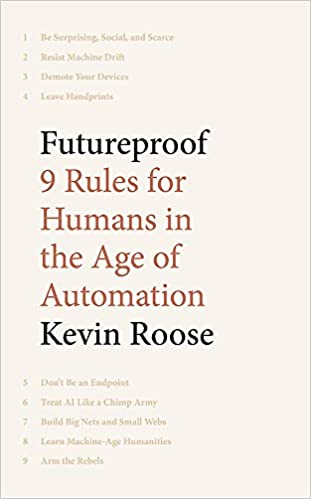 Futureproof 9 Rules for Humans in the Age of Automation