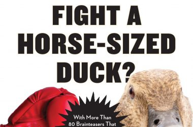 How Do You Fight a Horse-Sized Duck