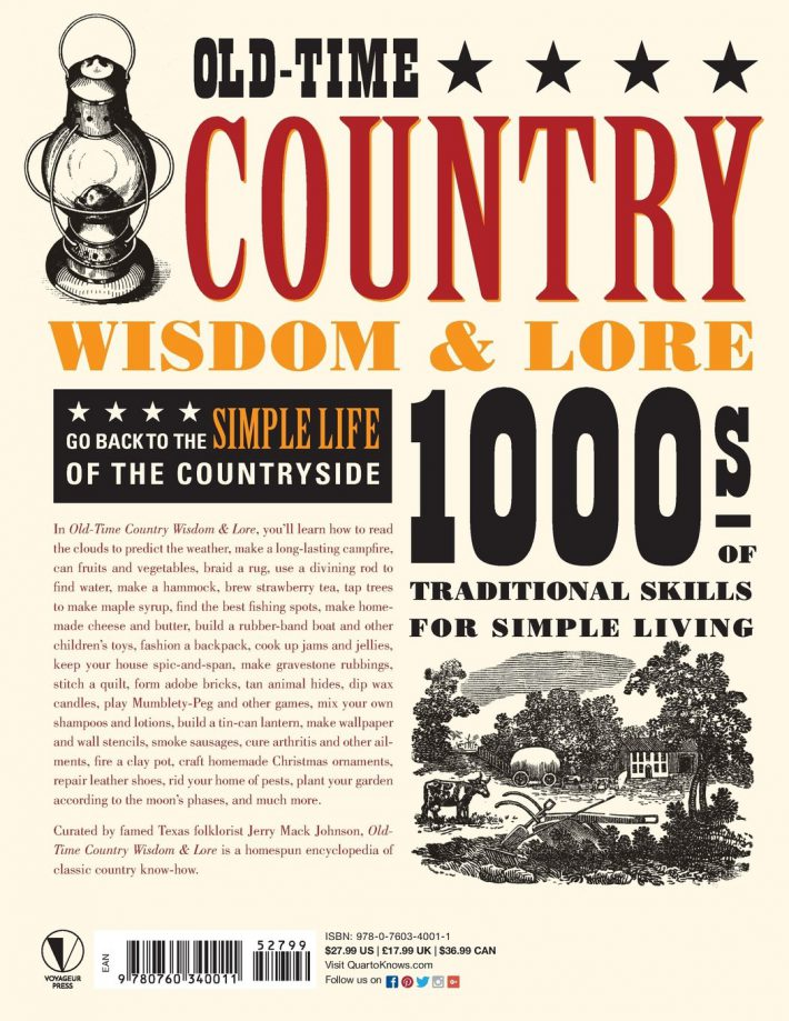 Old-Time Country Wisdom & Lore 1000s of Traditional Skills for Simple Living