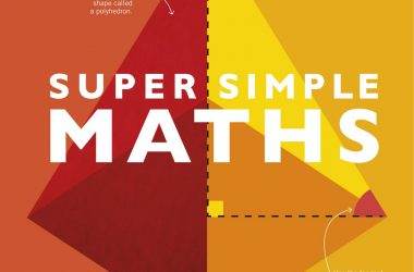 Super Simple Maths The Ultimate Bitesize Study Guide