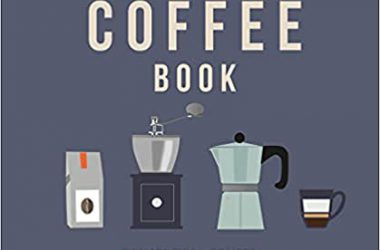 The Coffee Book Barista tips recipes beans from around the world