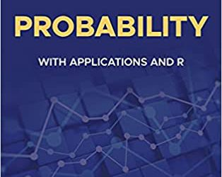 Probability With Applications and R, 2nd Edition