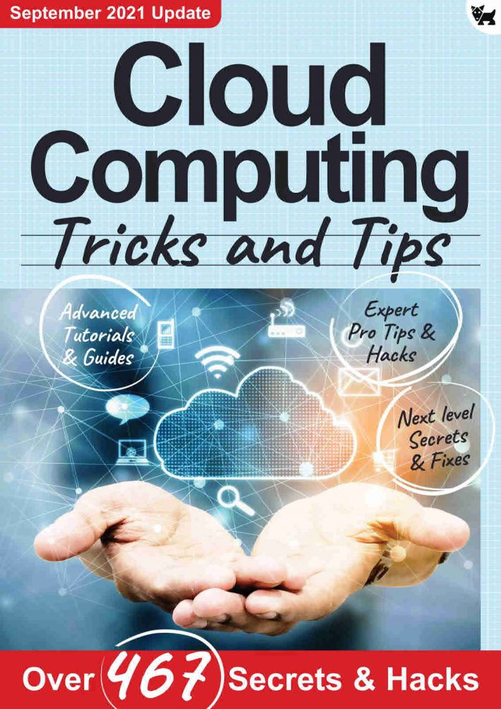 Cloud Computing, Tricks And Tips - 7th Edition 2021