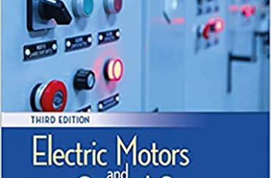 Electric Motors and Control Systems, 3rd edition