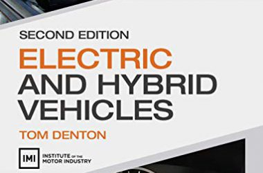 Electric and Hybrid Vehicles, 2nd Edition