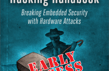 The Hardware Hacking Handbook Breaking Embedded Security with Hardware Attacks
